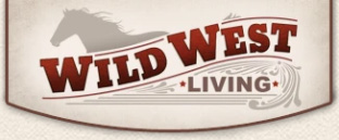 Click here to visit Wild West Living website!